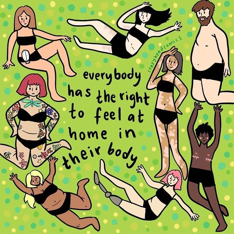 everybody has the right to feel at home in their body